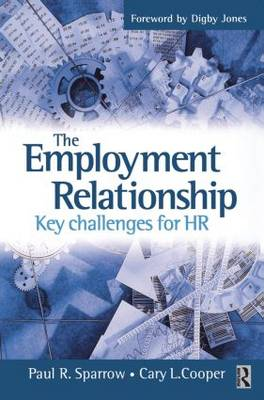 The Employment Relationship: Key Challenges for HR by Paul Sparrow