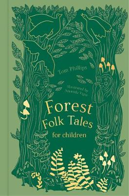 Forest Folk Tales for Children by Tom Phillips