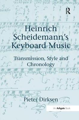 Heinrich Scheidemann's Keyboard Music by Pieter Dirksen