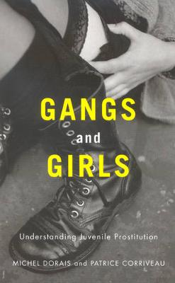 Gangs and Girls by Michel Dorais
