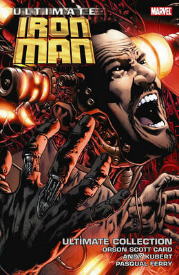 Ultimate Comics Iron Man Ultimate Collection by Pasqual Ferry