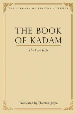 The Book of Kadam by Thupten Jinpa