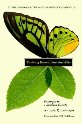 Thriving Beyond Sustainability by Andres R. Edwards