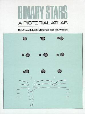 Binary Stars: A Pictorial Atlas by Terrell
