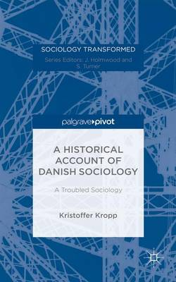 Historical Account of Danish Sociology book