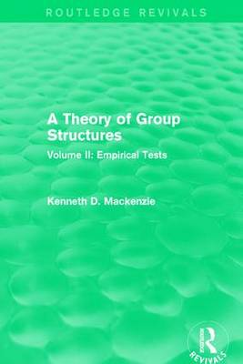 A Theory of Group Structures  Volume II by Kenneth D. Mackenzie