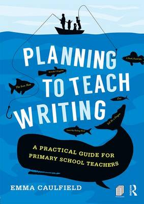 Planning to Teach Writing book
