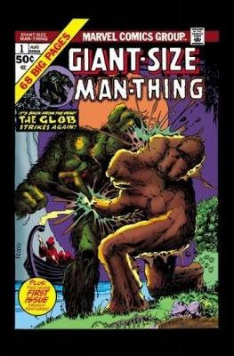 Man-thing By Steve Gerber: The Complete Collection Vol. 2 by John Buscema