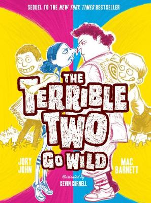 The Terrible Two Go Wild (UK edition) by Mac Barnett