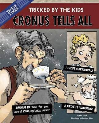 Cronus Tells All by Eric Braun