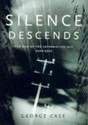 Silence Descends by George Case