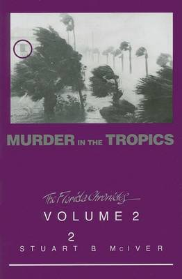 Murder in the Tropics by Stuart B McIver
