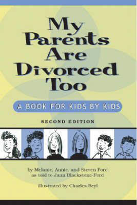 My Parents are Divorced Too by Melanie Ford