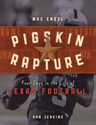 Pigskin Rapture by Mac Engel