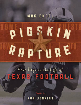 Pigskin Rapture by Mac Engel