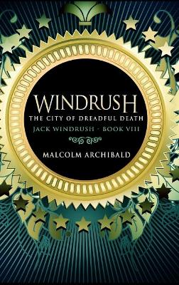 The City Of Dreadful Death by Malcolm Archibald