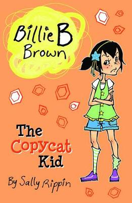 The Copycat Kid by Sally Rippin