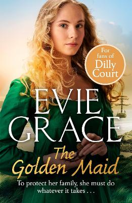 The Golden Maid by Evie Grace