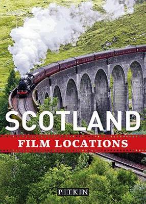Scotland Film Locations book