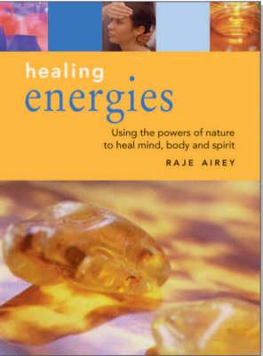 Healing Energies by Raje Airey