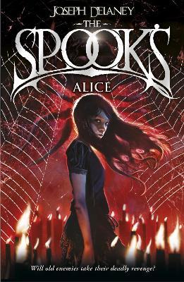 Spook's: Alice by Joseph Delaney