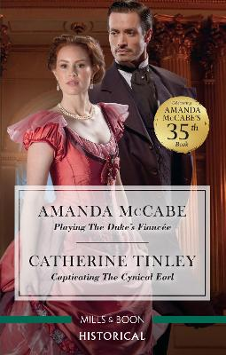 Playing the Duke's Fiancee/Captivating the Cynical Earl book