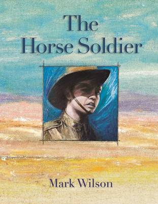 Horse Soldier by Mark Wilson