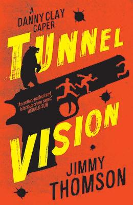 Tunnel Vision by Jimmy Thomson