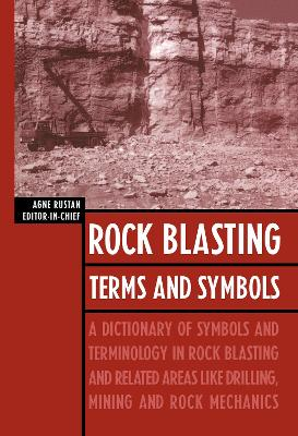 Rock Blasting Terms and Symbols by Agne Rustan