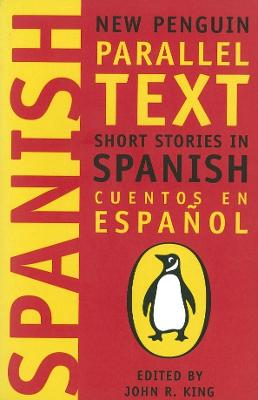 Short Stories in Spanish: New Penguin Parallel Texts by Penguin Group (UK)