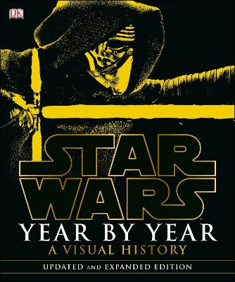 Star Wars Year by Year by DK