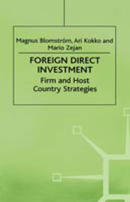 Foreign Direct Investment by Magnus Blomstrom