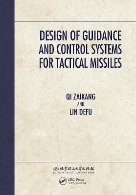 Design of Guidance and Control Systems for Tactical Missiles book