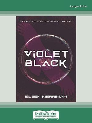 Violet Black by Eileen Merriman