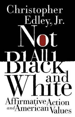 Not All Black and White by Christopher Edley