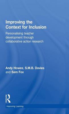 Improving the Context for Inclusion by Andy Howes