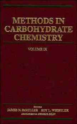 Methods in Carbohydrate Chemistry: Lipopolysaccharides, Separation and Analysis, Glycosylated Polymers by JN Bemiller