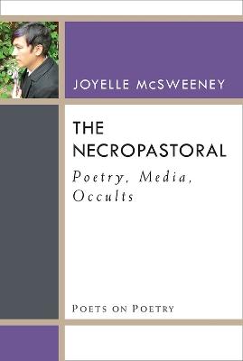 Necropastoral by Joyelle McSweeney