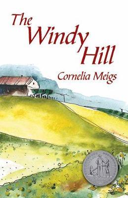 Windy Hill by Cornelia Meigs