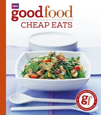 Good Food: Cheap Eats by Good Food Guides