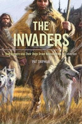 The Invaders by Pat Shipman