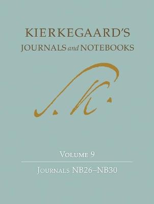Kierkegaard's Journals and Notebooks, Volume 9 book