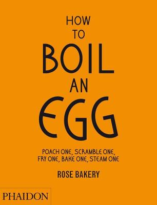 How to Boil an Egg; Poach one, Scramble one, Fry one, Bake one, Steam one, make them into Omelettes, French Toast, Pancakes, Puddings, Crepes, Tarts, Quiches, Custard, Soups, Scones, Muffins, Flans, Frittatas, Gratins, Cakes, Gnocchi, Salads, Sandwiches, Mousse, Chawanamushi and Meatballs by Fiona Strickland