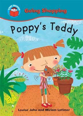 Poppy's Teddy by Louise John