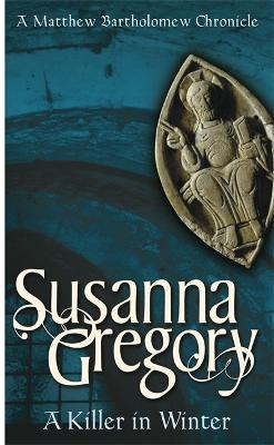 A Killer In Winter by Susanna Gregory
