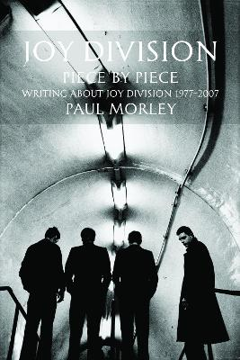 Joy Division by Paul Morely