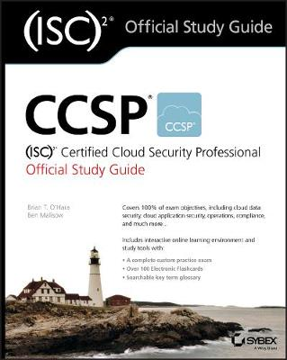 CCSP (ISC)2 Certified Cloud Security Professional Official Study Guide by Ben Malisow