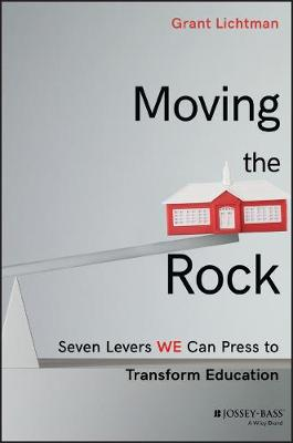 Moving the Rock by Grant Lichtman