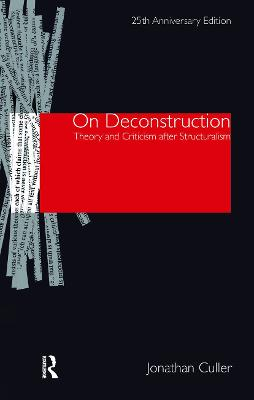 On Deconstruction by Jonathan Culler
