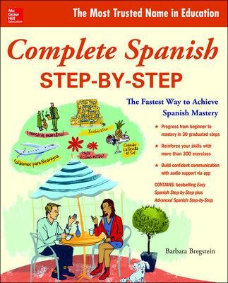 Complete Spanish Step-by-Step by Barbara Bregstein